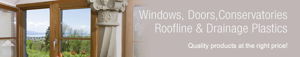 Windows, Doors, Conservatories, Roofline & Drainage Plastics